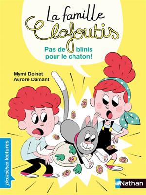 La famille Clafoutis, Pas de blinis pour le chaton ! : niveau 3