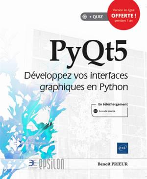 PyQt5 : développez vos interfaces graphiques en Python