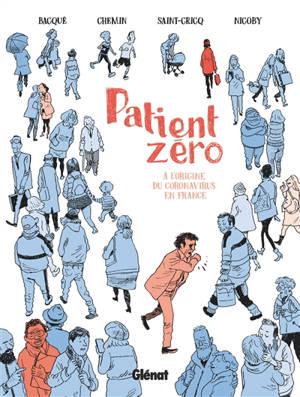 Patient zéro : à l'origine du coronavirus en France