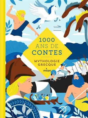 1.000 ans de contes : mythologie grecque