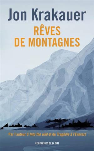 Rêves de montagnes