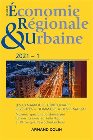 Revue d'économie régionale et urbaine. n° 1 (2021), Les dynamiques territoriales revisitées : hommage à Denis Maillat