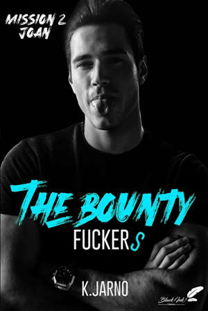 The bounty fuckers. Volume 2, Mission 2 : Joan