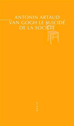 Van Gogh : le suicidé de la société