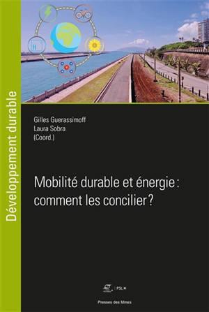 Mobilité durable et énergie : comment les concilier ?
