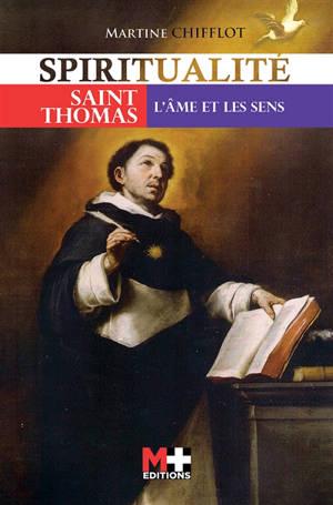 Saintes et saints. Volume 2, Saint Thomas : l'âme et les sens