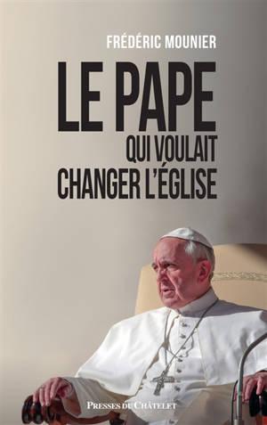 Le pape qui voulait changer l'Eglise