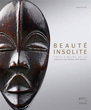 Beauté insolite : chefs-d'œuvre de la collection Ceil Pulitzer d'art africain