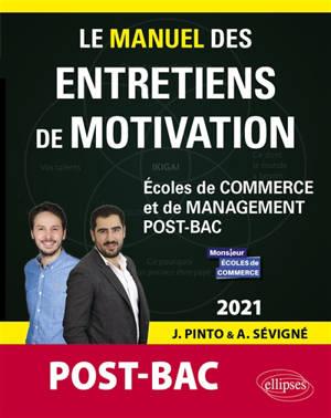 Le manuel des entretiens de motivation post-bac : écoles de commerce et de management post-bac