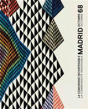 La communauté inavouable : Madrid octobre 68 = La comunidad inconfesable : Madrid octubre 68