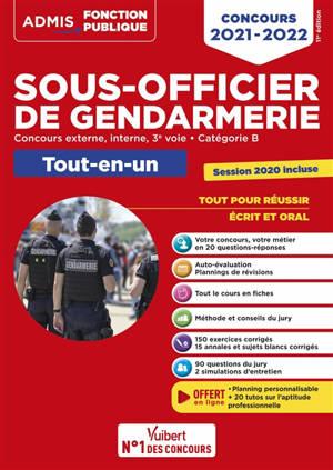 Sous-officier de gendarmerie : concours externe, interne, 3e voie, catégorie B : tout-en-un, concours 2021-2022