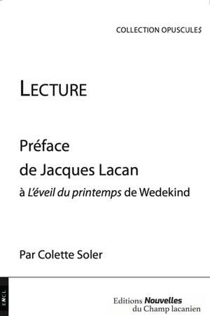 Lecture : préface de Jacques Lacan à L'Eveil du printemps de Wedekind