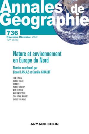 Annales de géographie. n° 736, Nature et environnement en Europe du Nord