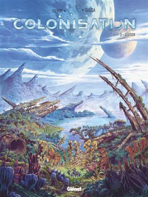 Colonisation. Volume 5, Sédition