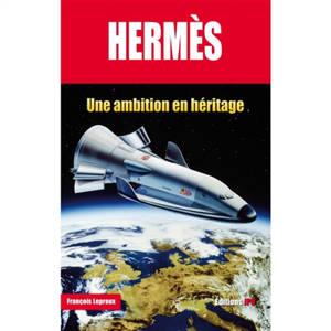 Hermès : une ambition en héritage