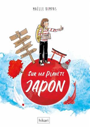 Sur ma planète Japon