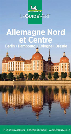 Allemagne Nord et Centre : Berlin, Hambourg, Cologne, Dresde