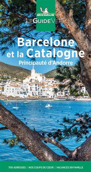 Barcelone et la Catalogne : principauté d'Andorre