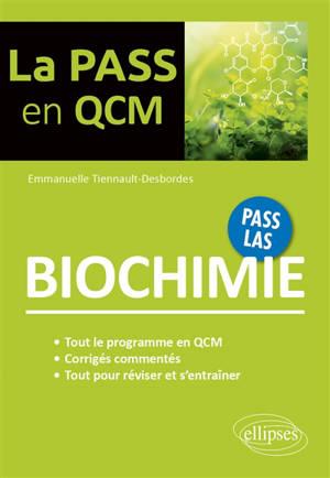 Biochimie : Pass, LAS