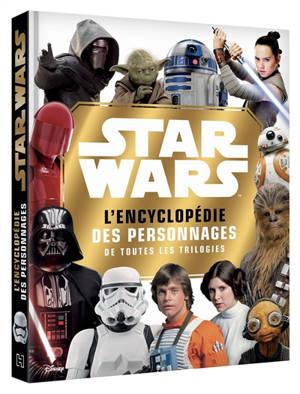 Star Wars : l'encyclopédie des personnages de toutes les trilogies