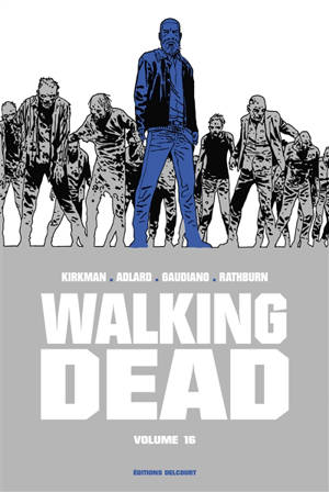 Walking dead. Volume 16
