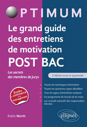 Le grand guide des entretiens de motivation post bac : les secrets des membres de jurys