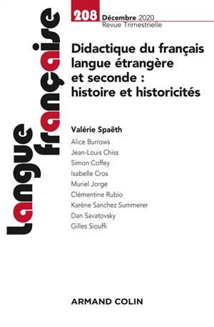 Langue française. n° 208, Didactique du français langue étrangère et seconde : histoire et historicités