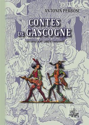 Contes de Gascogne : recueillis en Tarn-et-Garonne