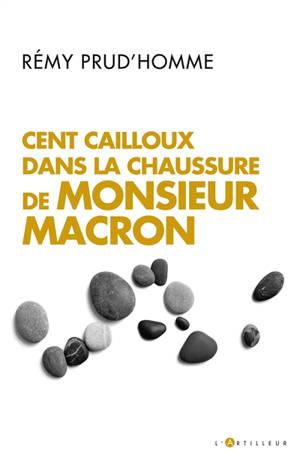 Cent cailloux dans la chaussure de monsieur Macron