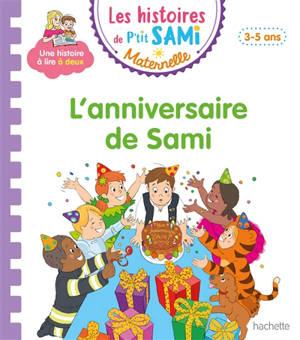 L'anniversaire de Sami : petite-moyenne sections, 3-5 ans