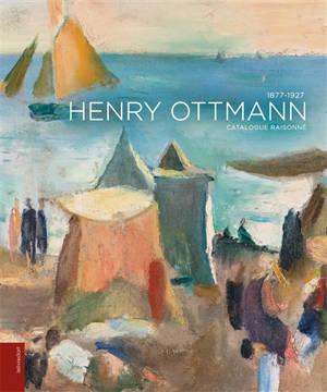 Henry Ottmann (1877-1927) : catalogue raisonné