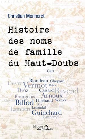 Histoire des noms de famille du Haut-Doubs : origines et anecdotes