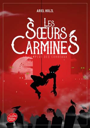 Les soeurs Carmines. Volume 1, Le complot des corbeaux