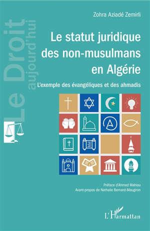 Le statut juridique des non-musulmans en Algérie : l'exemple des évangéliques et des ahmadis