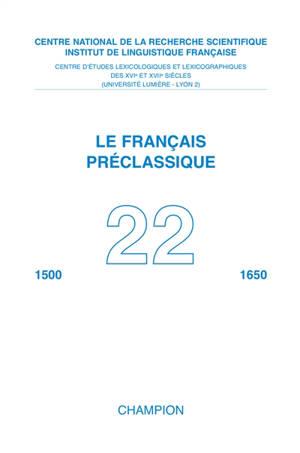 Français préclassique (Le). n° 22