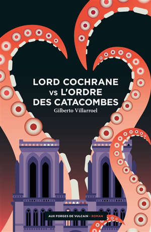 Lord Cochrane vs l'Ordre des catacombes
