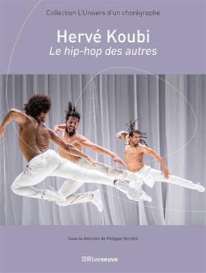 Hervé Koubi : le hip-hop des autres