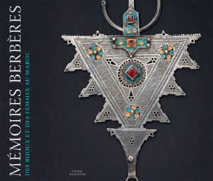Mémoires berbères : des bijoux et des femmes au Maroc