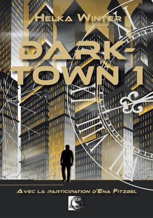 Darktown. Volume 1