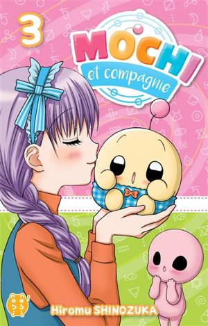Mochi et compagnie. Volume 3