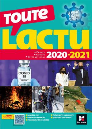 Toute l'actu 2020-2021 : France, Europe, international