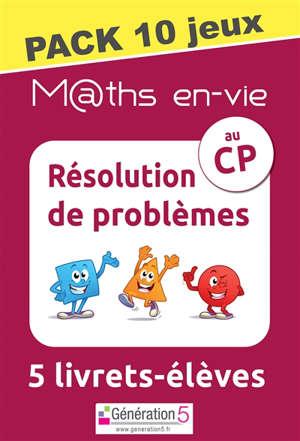 M@ths en-vie : résolution de problèmes au CP, 5 livrets-élèves : pack 10 jeux
