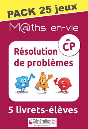 M@ths en-vie : résolution de problèmes au CP, 5 livrets-élèves : pack 25 jeux