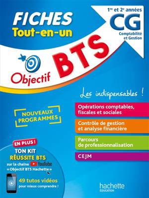 BTS CG, comptabilité et gestion, 1re et 2e années : fiches tout-en-un : nouveaux programmes