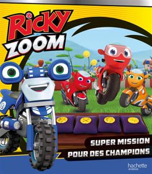 Ricky Zoom, Super mission pour des champions