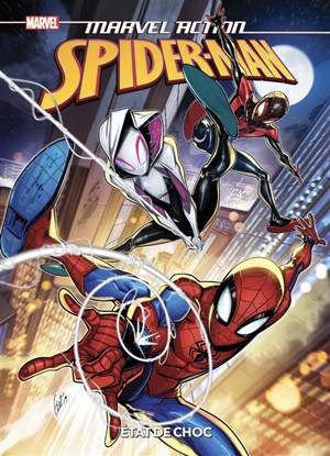 Marvel action Spider-Man. Volume 5, Etat de choc