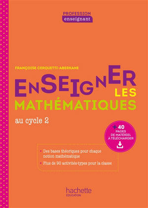 Enseigner les mathématiques au cycle 2