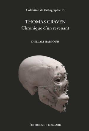 Thomas Craven : chronique d'un revenant