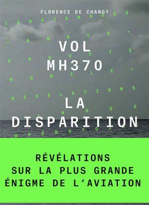 Vol MH370 : la disparition