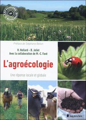 L'agroécologie : une réponse locale et globale